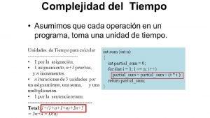 A 3 n A n Complejidad Complejidad Notacin