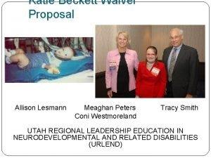 Katie Beckett Waiver Proposal Allison Lesmann Meaghan Peters