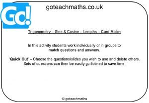Trigonometry Sine Cosine Lengths Card Match In this