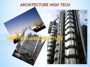 ARCHITECTURE HIGH TECH et ARCHITECTURE ARCHITECTURE HIGH TECH