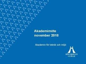 Akademimte november 2018 Akademin fr teknik och milj