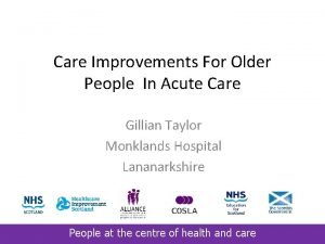 Care Improvements For Older People In Acute Care