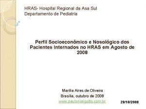 HRAS Hospital Regional da Asa Sul Departamento de