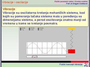 Vibracije i oscilacije Fiziki parametri radne i ivotne