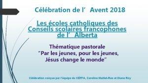 Clbration de lAvent 2018 Les coles catholiques des