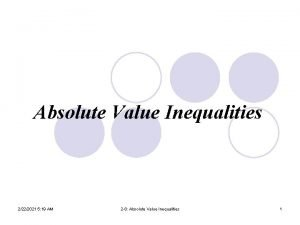 Absolute Value Inequalities 2222021 5 19 AM 2