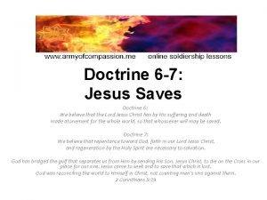 Doctrine 6 7 Jesus Saves Doctrine 6 We