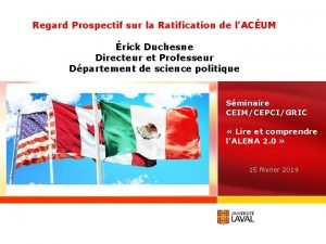 Regard Prospectif sur la Ratification de lACUM rick