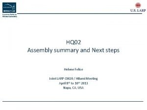 HQ 02 Assembly summary and Next steps Helene