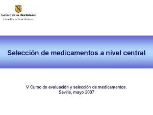 Seleccin de medicamentos a nivel central V Curso
