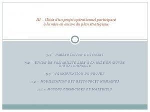 III Choix dun projet oprationnel participant la mise