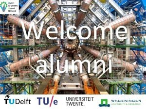Welcome alumni Dutch Engineers Alumni Network event Geneva