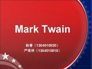 Mark Twain 1304010820 1304010818 Mark Twain 1835 1910