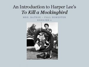 An Introduction to Harper Lees To Kill a