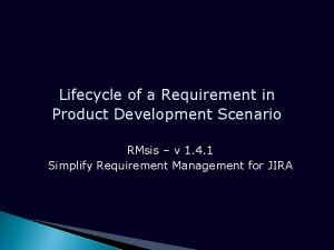 Lifecycle of a Requirement in Product Development Scenario