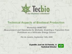 Technical Aspects of Biodiesel Production Workshop INMETRO Measurement