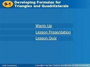 Developing Formulas for Developing Formulas 9 1 Triangles