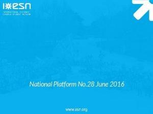 National Platform No 28 June 2016 www esn