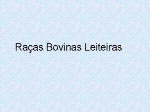 Raas Bovinas Leiteiras RAA GIR LEITEIRO RAA GIR