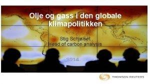 Olje og gass i den globale klimapolitikken Stig