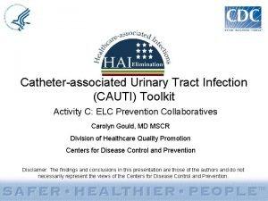 Catheterassociated Urinary Tract Infection CAUTI Toolkit Activity C