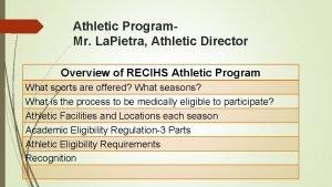 Athletic Program Mr La Pietra Athletic Director Overview