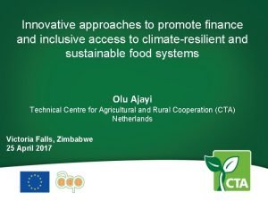 Innovative approaches to promote finance and inclusive access