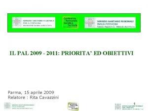 IL PAL 2009 2011 PRIORITA ED OBIETTIVI Parma