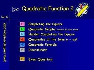 Quadratic Function 2 www mathsrevision com Nat 5