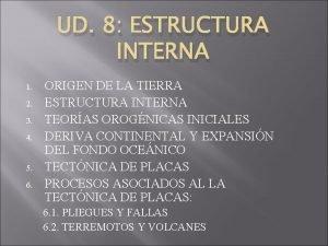 UD 8 ESTRUCTURA INTERNA 1 2 3 4