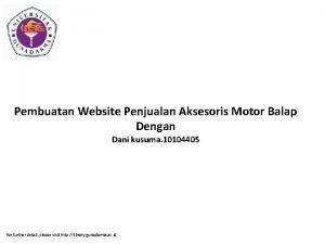 Pembuatan Website Penjualan Aksesoris Motor Balap Dengan Dani