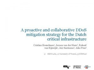 A proactive and collaborative DDo S mitigation strategy