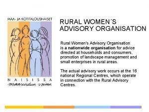 RURAL WOMENS ADVISORY ORGANISATION Rural Womens Advisory Organisation