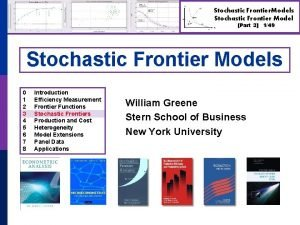 Stochastic Frontier Models Stochastic Frontier Model Part 3