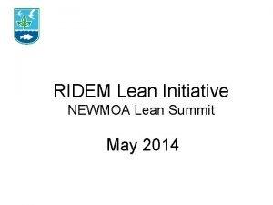 RIDEM Lean Initiative NEWMOA Lean Summit May 2014