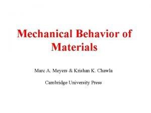 Mechanical Behavior of Materials Marc A Meyers Krishan