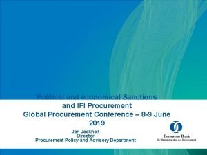 Political and economical Sanctions and IFI Procurement Global