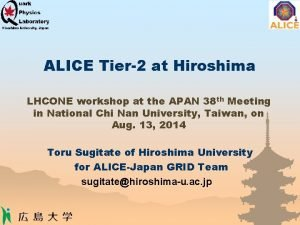 ALICE Tier2 at Hiroshima LHCONE workshop at the