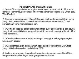 PENGENALAN Open Office Org 1 Open Office org