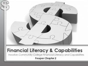 Financial Literacy Capabilities Houston Community College Financial Literacy