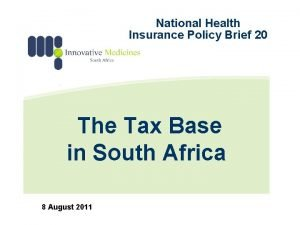 National Health Insurance Policy Brief 20 The Tax
