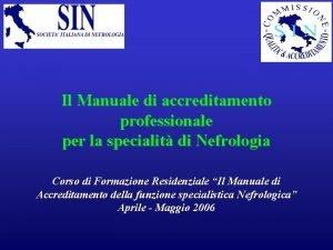 Il Manuale di accreditamento professionale per la specialit