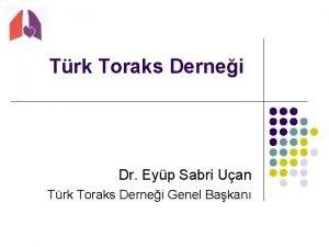 Trk Toraks Dernei Dr Eyp Sabri Uan Trk