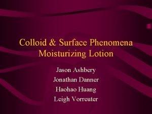 Colloid Surface Phenomena Moisturizing Lotion Jason Ashbery Jonathan