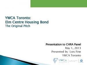YWCA Toronto Elm Centre Housing Bond The Original