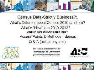 Census DataStrictly Business Whats Different about Census 2010