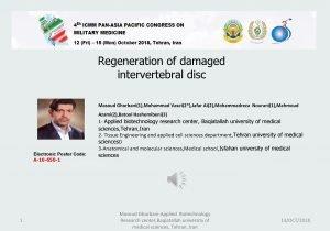 Regeneration of damaged intervertebral disc Masoud Ghorbani1 Mohammad