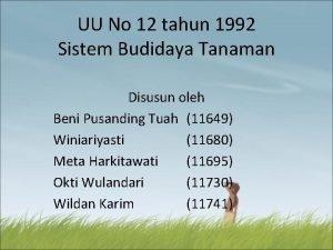 UU No 12 tahun 1992 Sistem Budidaya Tanaman
