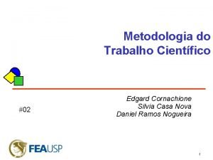 Metodologia do Trabalho Cientfico 02 Edgard Cornachione Silvia