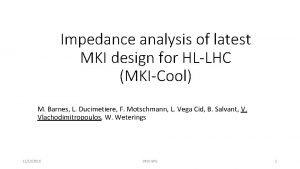 Impedance analysis of latest MKI design for HLLHC